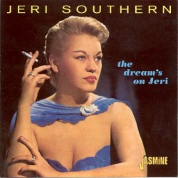Jeri SOUTHERN - The Dream's...