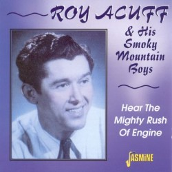 Roy ACUFF & His Smoky...