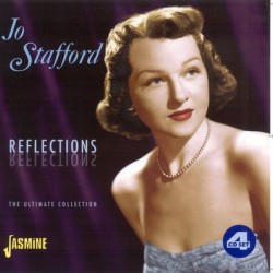 Jo STAFFORD - Reflections:...