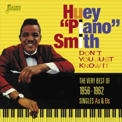 Huey 'Piano' SMITH - Don't...