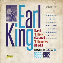 Earl KING - Let The Good...