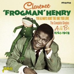 Clarence 'Frogman' HENRY –...