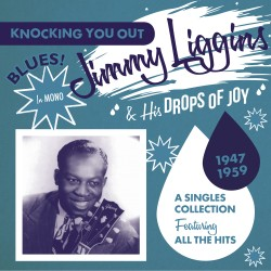 Jimmy LIGGINS & His Drops...
