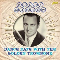Buddy MORROW – Dance Date...