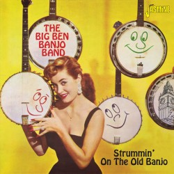 The BIG BEN BANJO BAND -...