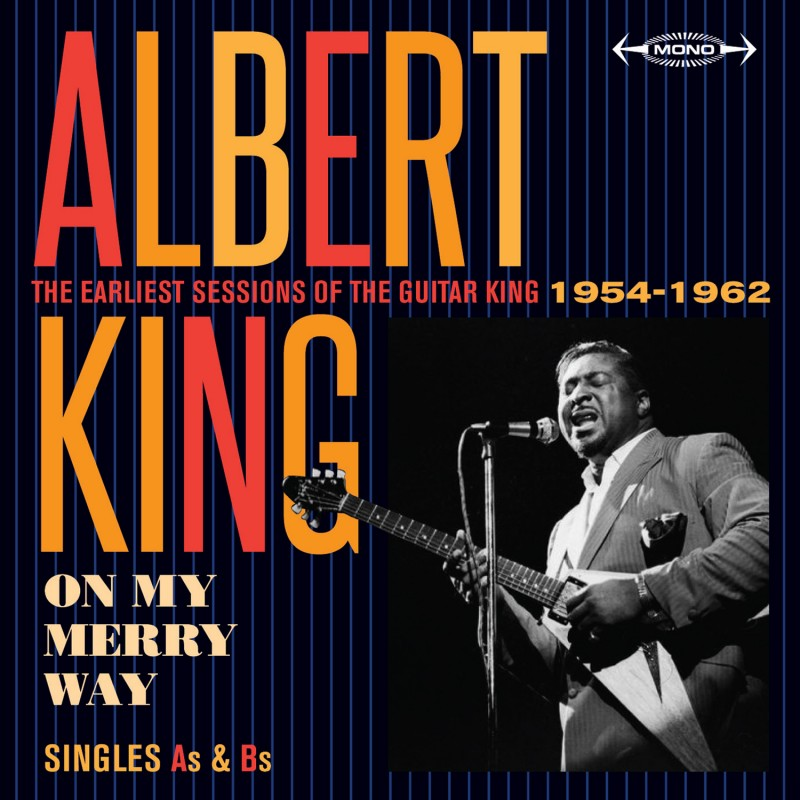 ¿Qué Estás Escuchando? - Página 38 Albert-king-on-my-merry-way-singles-as-bs-the-earliest-sessions-of-the-guitar-1954-1962