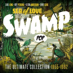 Various Artists - Swamp Pop...