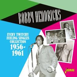 Bobby HENDRICKS - Itchy...