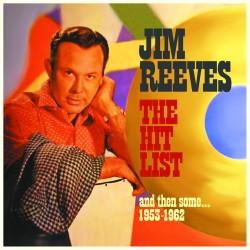 Jim REEVES - The Hit List,...
