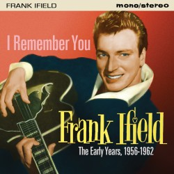 Frank IFIELD - I Remember...
