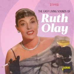 Ruth OLAY - The Easy Living...