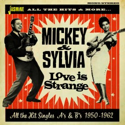 MICKEY & SYLVIA - Love is...
