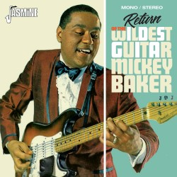 Mickey BAKER - The Return...