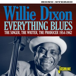 Willie DIXON - Everything...