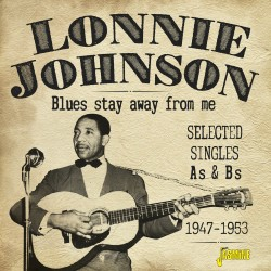 Lonnie JOHNSON - Blues Stay...