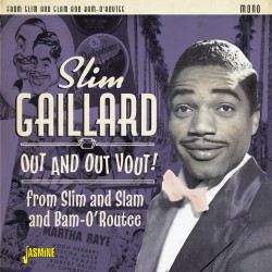 Slim GAILLARD - Out and Out...