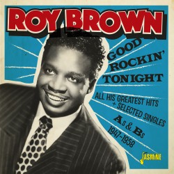 Roy BROWN - Good Rockin'...