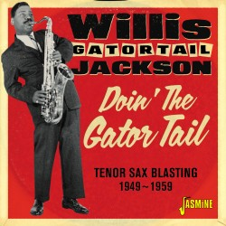 Willis 'Gator Tail' JACKSON...