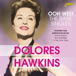 Dolores HAWKINS - Ooh Wee!...