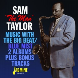 Sam 'The Man' TAYLOR -...