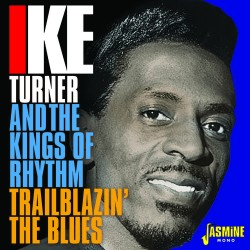 Ike TURNER and The Kings of...