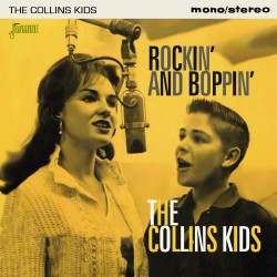 The COLLINS KIDS - Rockin'...
