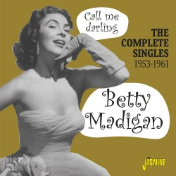 Betty MADIGAN - Call Me...
