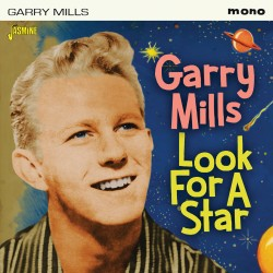 Garry MILLS - Look For A Star