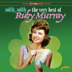 Ruby MURRAY - Softly, Softly