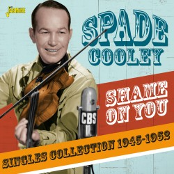 Spade COOLEY - Shame On You...