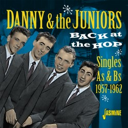 DANNY & The JUNIORS - Back...