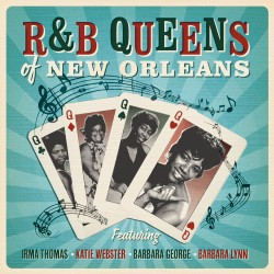 R&B Queens of New Orleans -...
