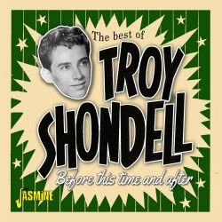 The Best of Troy SHONDELL -...