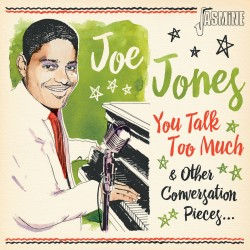 Joe JONES - You Talk Too...