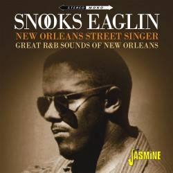 Snooks EAGLIN - New Orleans...