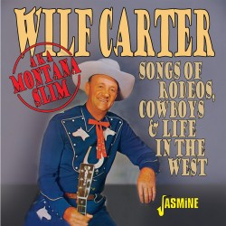Wilf CARTER (aka Montana...