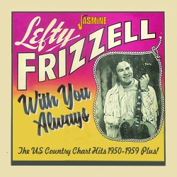 Lefty FRIZZELL - With You...