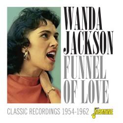 Wanda JACKSON - Funnel of...