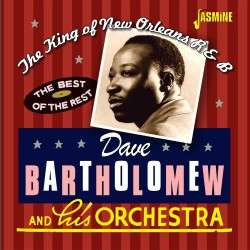 Dave BARTHOLOMEW - The King...