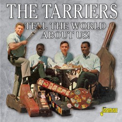 The TARRIERS - Tell The...