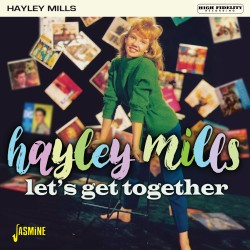 Hayley MILLS - Let's Get...