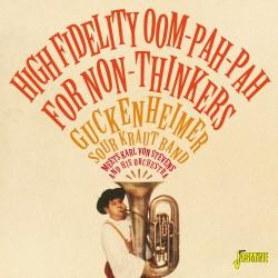 High Fidelity Oom-Pah-Pah...