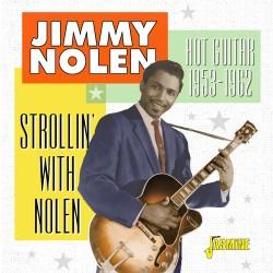 Jimmy NOLEN - Strollin'...