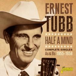 Ernest TUBB - Half A Mind -...