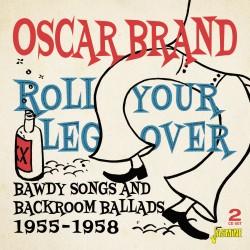 Oscar BRAND - Roll Your Leg...
