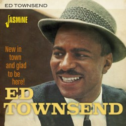 Ed TOWNSEND - New in Town...