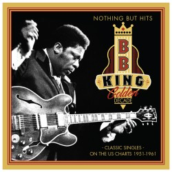 B.B. KING - Golden Decade -...