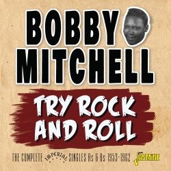 Bobby MITCHELL - Try Rock...