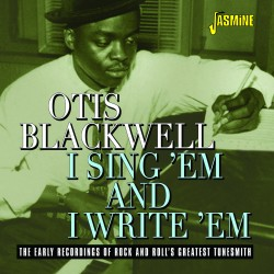 Otis BLACKWELL - I Sing 'Em...