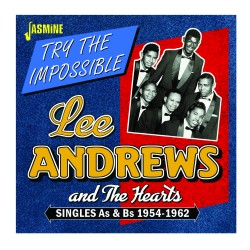 Lee ANDREWS & The Hearts -...